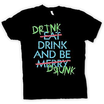 Kids T-shirt - Drink Drive And Be Drunk- Eat Drink and Be Merry - Funny
