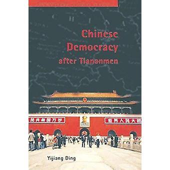 Chinese Democracy après Tiananmen par Yijiang Ding - livre 9780774808392