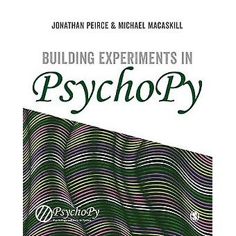 Building Experiments in PsychoPy by Building Experiments in PsychoPy