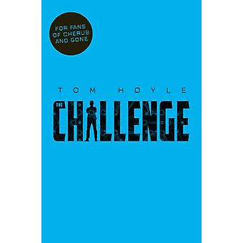 The Challenge by Tom Hoyle - 9781447286776 Book