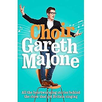 Chœur: Gareth Malone
