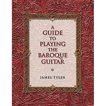 En Guide til å spille gitar i barokken