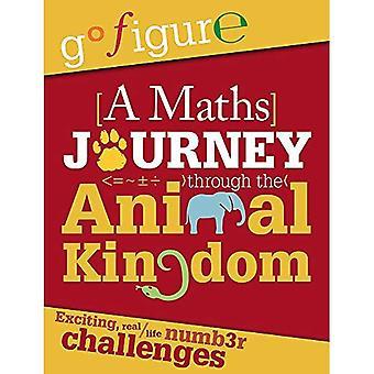 Go Figure: A Maths Journey through the Animal Kingdom