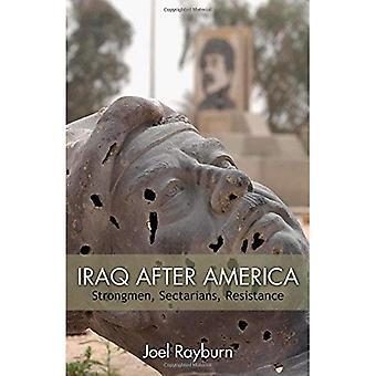 Irak efter Amerika: Strongmen, sekterister, motstånd (Hoover Institution Press publikation)