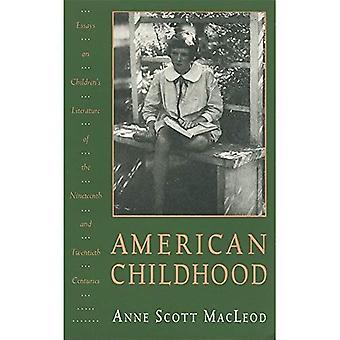 American Childhood: Essays on Children's Literature of the Nineteenth and Twentieth Centuries