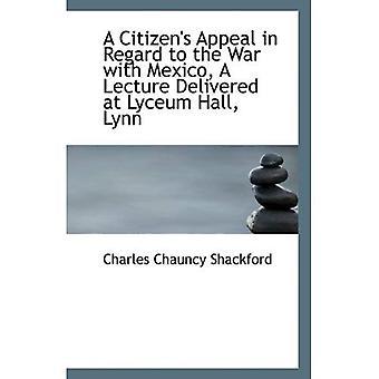 Entrega de recurso de los ciudadanos con respecto a la guerra con México, una conferencia en el Lyceum Hall, Lynn