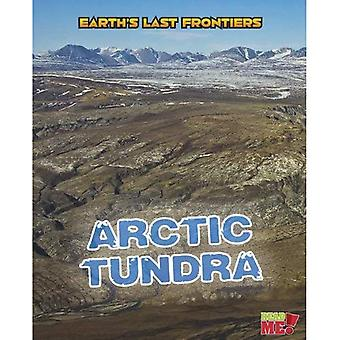 Arctic Tundra (Read Me!: Earth's Last Frontiers)