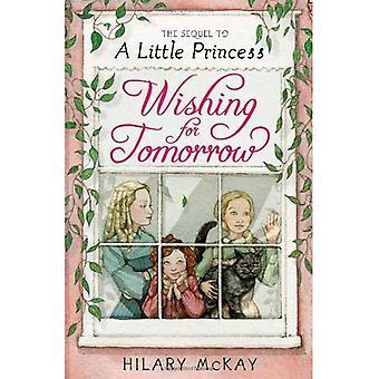 Qui souhaitent pour demain: la suite à une petite princesse