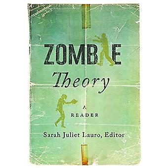 Zombie Theory: A Reader