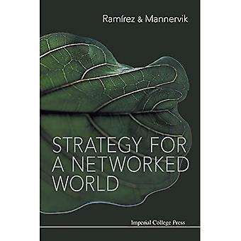 Strategy for a Networked World