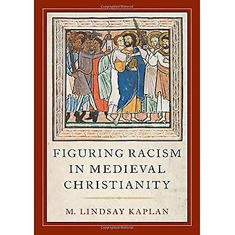 Figuring Racism in Medieval� Christianity