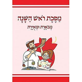 The Annotated and Illustrated Masekhet Rosh Hashana