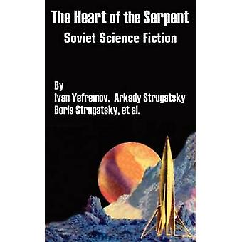 The Heart of the Serpent Soviet Science Fiction by Yefremov & Ivan