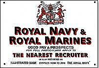 Royal Navy & Royal Marines recruitment enamelled steel sign   (dp)