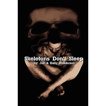 Skeletons Dont Sleep by Halldorson & Jeff