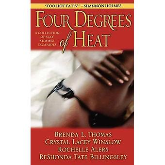 Four Degrees of Heat by Alers & Rochelle