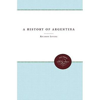 A History of Argentina by Robertson & William Spence
