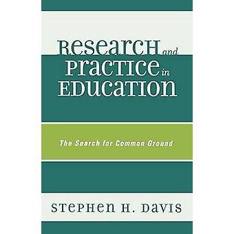 Recherche et la pratique en matière d'éducation le Search for Common Ground par Davis & Stephen H.