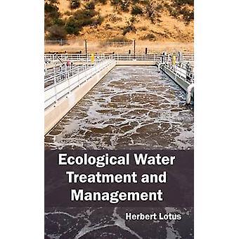 Tratamiento ecológico del agua y gestión de Lotus y Herbert