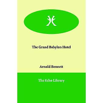 Hotellet Grand Babylon af Bennett & Arnold