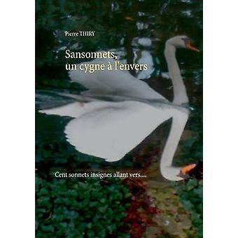Sansonnets un cygne  lenvers by Thiry & Pierre