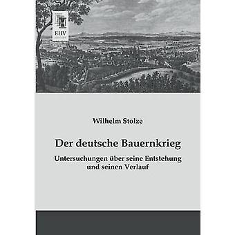 Der Deutsche Bauernkrieg by Stolze & Wilhelm