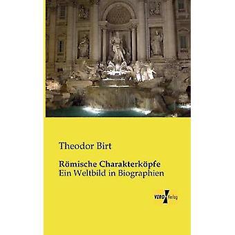 Romische Charakterkopfe pelo Birt & Theodor