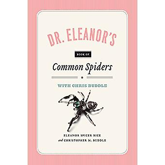 Dr. Eleanor's Book of Spiders with Chris Buddle by Eleanor Spicer Ric