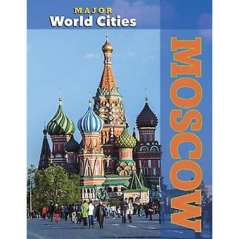 Moscow by Mason Crest - 9781422235423 Book