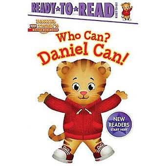 Who Can? Daniel Can! by Maggie Testa - Jason Fruchter - 9781481495189
