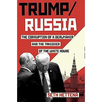 Trump - Russia by Seth Hettena - 9781612197395 Book