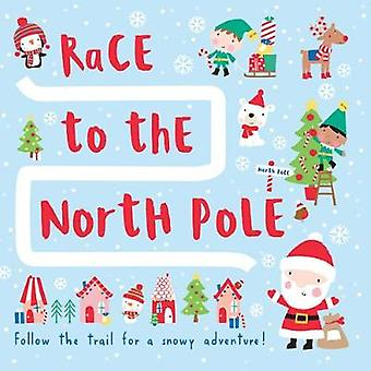 Race to the North Pole by Megan Roth - 9781626867703 Book