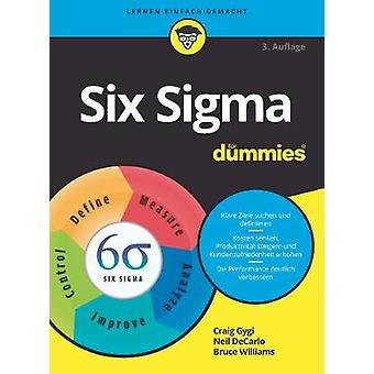 Six Sigma fur Dummies by Craig Gygi - 9783527715343 Book