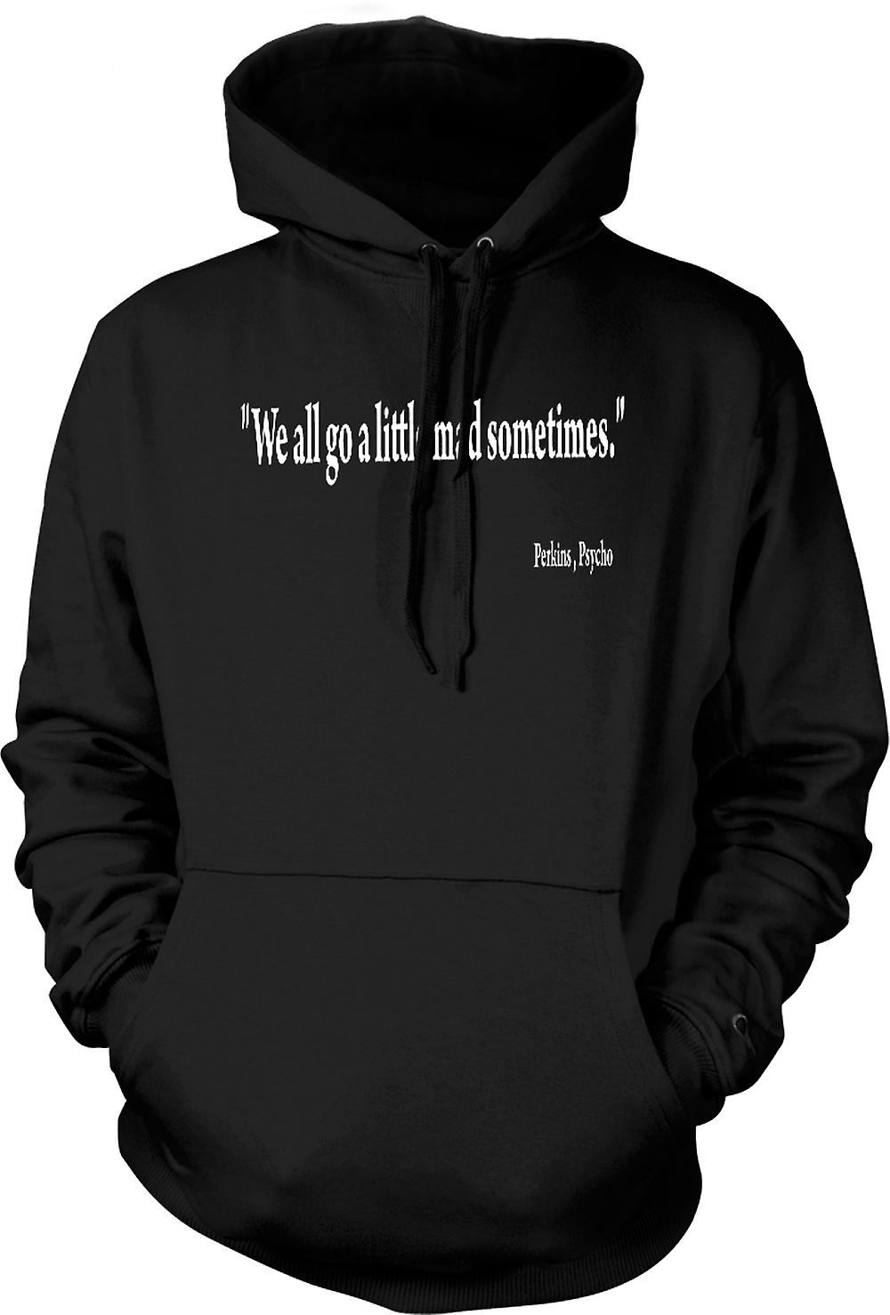 Mens Hoodie - Psycho Movie - Quote