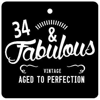 34 And Fabulous / BIRTHDAY Car Air Freshener