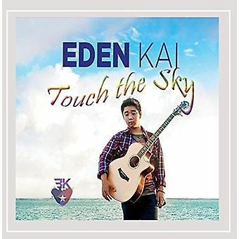 Eden Kai - Touch the Sky [CD] USA import