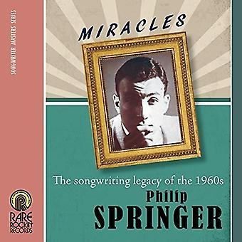 Philip Springer - mirakler: The sangskrivning arv af [CD] USA importen