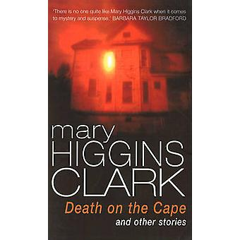 Death on the Cape and Other Stories by Mary Higgins Clark - 978009928