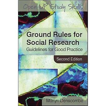 Ground Rules for Social Research - Guidelines for Good Practice (2nd R