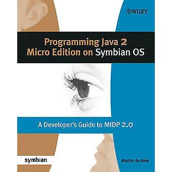 Programación Java 2 Micro Edition para Symbian OS - guía del desarrollador
