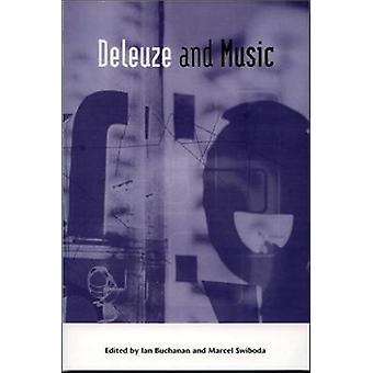 Deleuze and Music by Ian Buchanan - Marcel Swiboda - 9780748618699 Bo