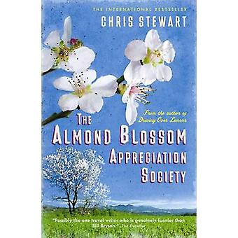 The Almond Blossom Appreciation Society by Chris Stewart - Natania Ja