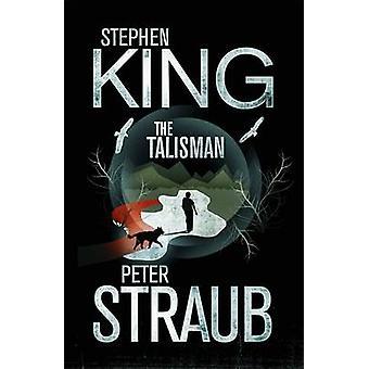 The Talisman by Stephen King - Peter Straub - Edward Bettison - 97814
