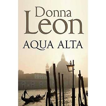 Acqua Alta (Reprints) by Donna Leon - 9781447201656 Book