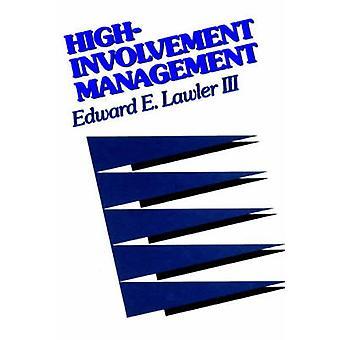 Gestão de alto envolvimento - estratégias participativas para melhorar O