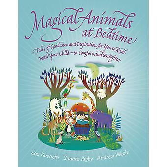 Magical Animals at Bedtime - Tales of Joy and Inspiration for You to R