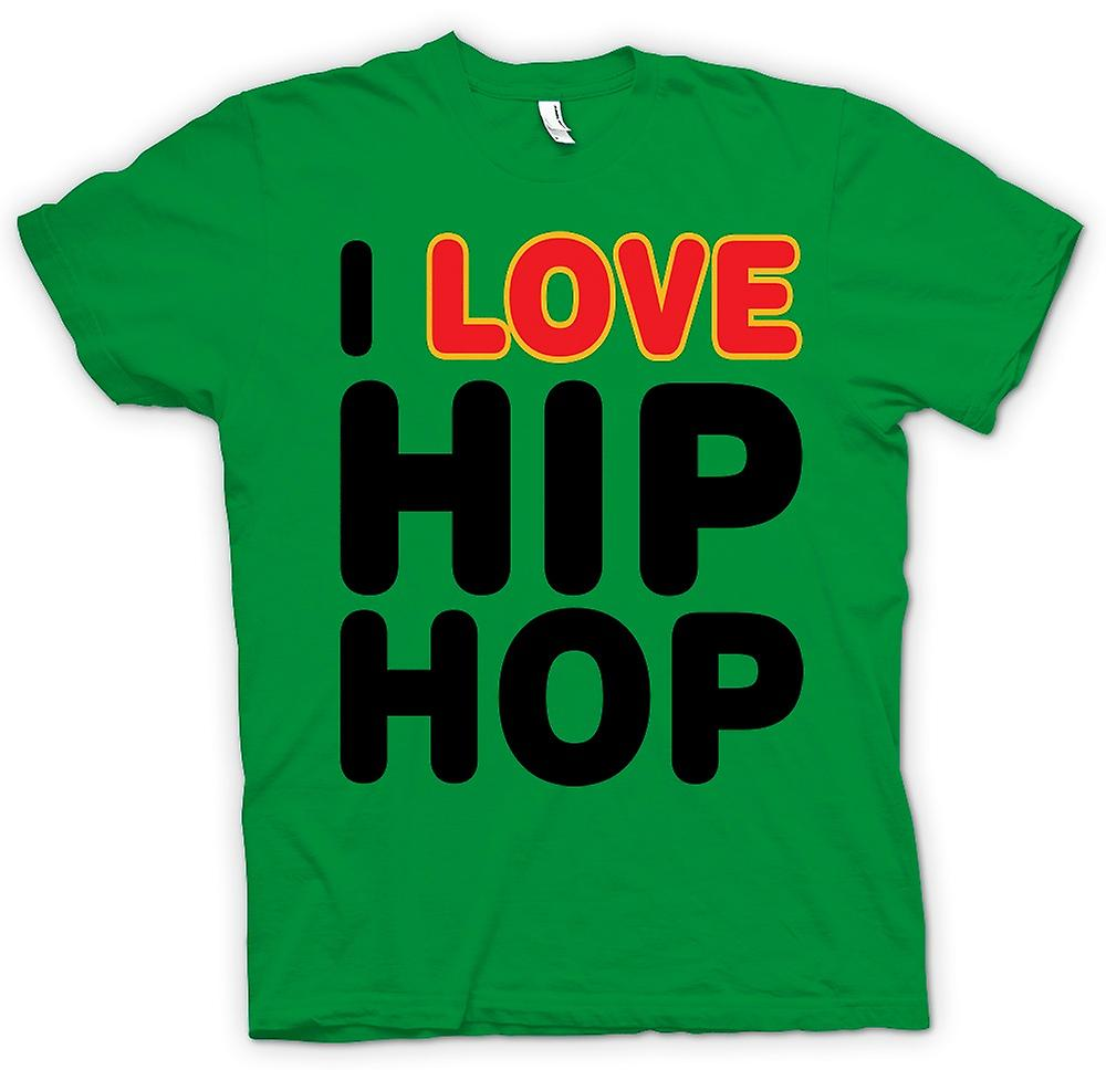 Mens t-shirt - I Love Hip Hop - divertente