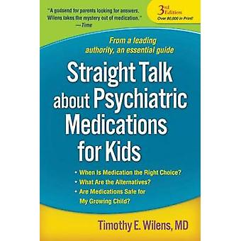 Straight Talk About Psychiatric Medications for Kids (3rd Revised edi