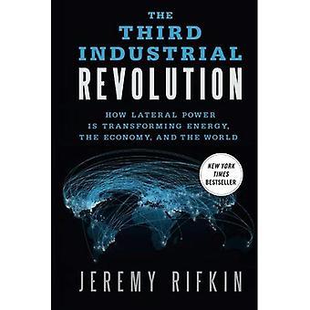 Trzeciej rewolucji przemysłowej: Jak boczne zasilanie jest przekształcenie energii, gospodarki i świata
