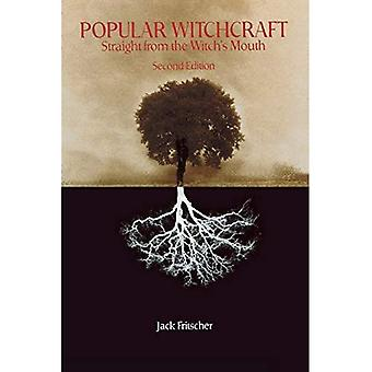 Populaire hekserij: Straight from the Witch's mond (Ray en Pat Browne boeken)